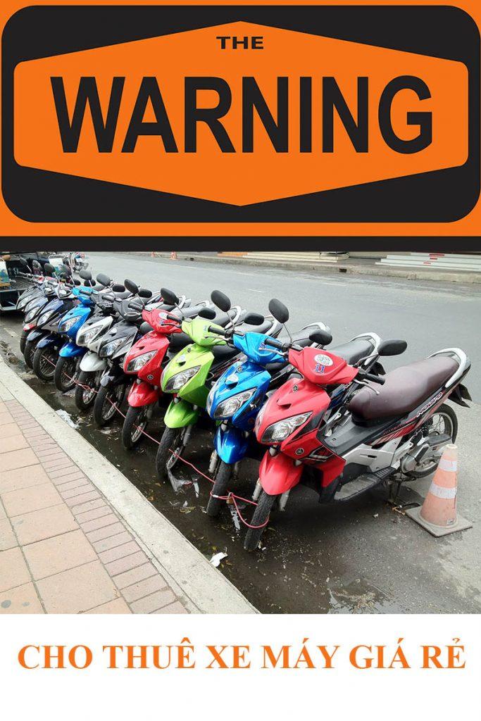 Cần cảnh giác với thuê xe máy giá rẻ