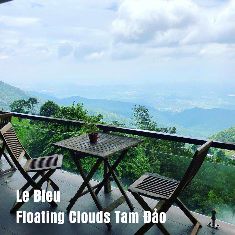 Le Bleu Floating Clouds - Tam Đảo