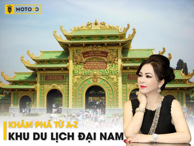 Khám phá khu du lịch Đại Nam của đại gia nghìn tỷ Nguyễn Phương Hằng